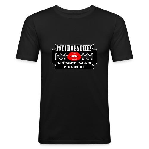Psychopathen küsst man nicht! - Männer Slim Fit T-Shirt
