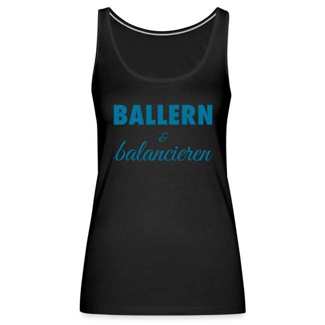 "Damen Premium Top ""BALLERN & balancieren"""