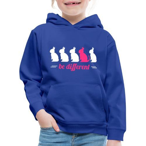 be different - Kinder Premium Hoodie