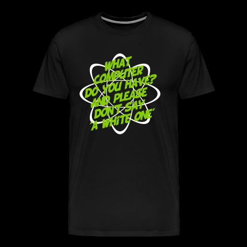 Men's Premium T-Shirt Computer - Men's Premium T-Shirt
