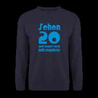 20. Geburtstag Männer Pullover - Schon 20 Spruch