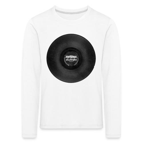 Mit Techno alt werden Vinyl - Kinder Premium Langarmshirt