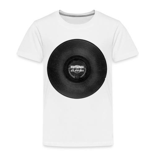 Mit Techno alt werden Vinyl - Kinder Premium T-Shirt