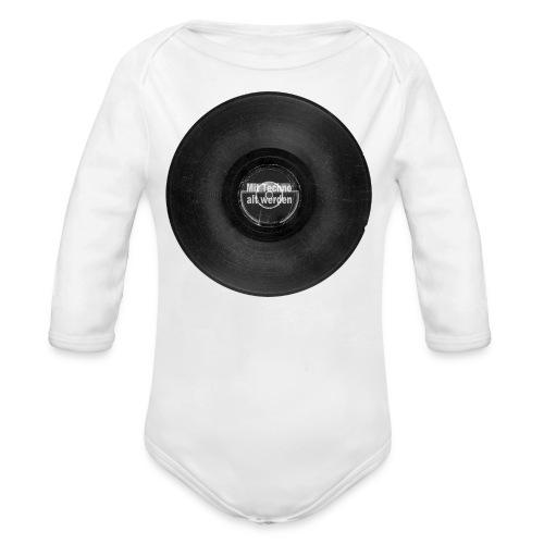 Mit Techno alt werden Vinyl - Baby Bio-Langarm-Body