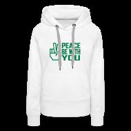 Hoodies & Sweatshirts ~ Women's Premium Hoodie ~ PEACE BE WITH YOU