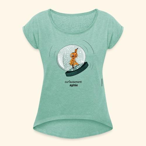 T-shirt - Curieusement agitée - T-shirt à manches retroussées Femme