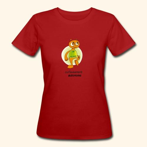 T-Shirt - Curieusement autonome - T-shirt bio Femme
