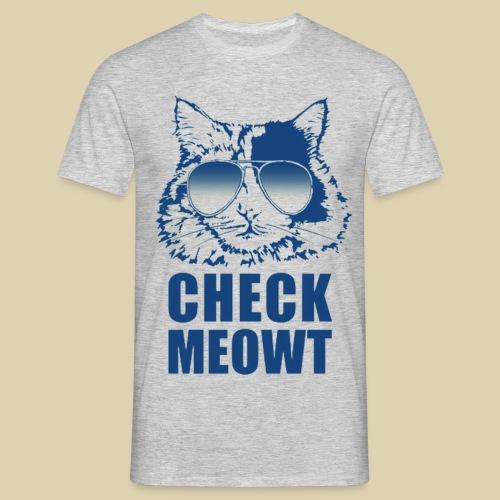 Check Meowt - Men's T-Shirt