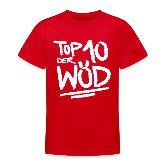 TOP 10 DER WÖD - Teenagershirt