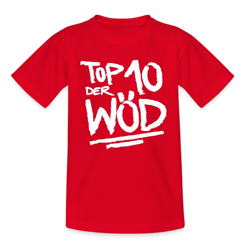 TOP 10 DER WÖD - Teenagershirt - Teenager T-Shirt