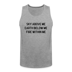 Sky Above Me Tank Tops - Men's Premium Tank Top