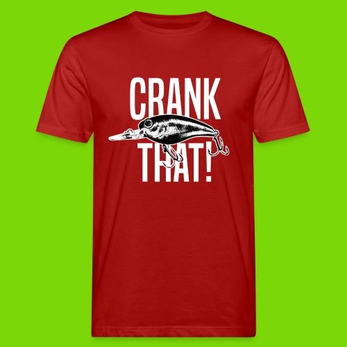 CrankThat- BIO- Shirt - Männer Bio-T-Shirt
