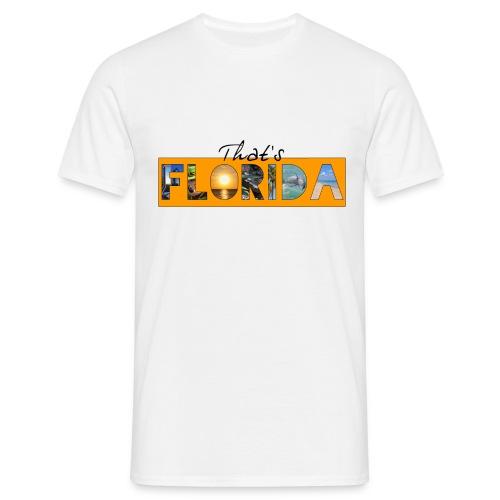 That's Florida - Fan Edition - Männer T-Shirt