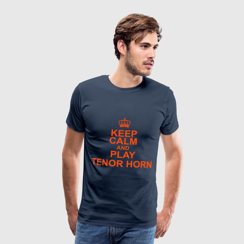 Keep Calm and play Tenor Horn T-Shirts - Männer Premium T-Shirt