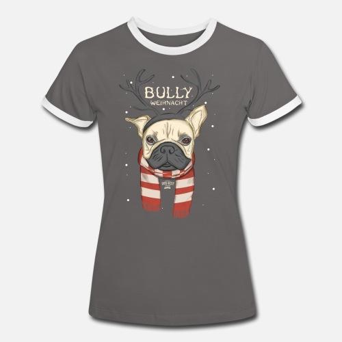 Bully Weihnacht - Frauen Kontrast-T-Shirt - Frauen Kontrast-T-Shirt