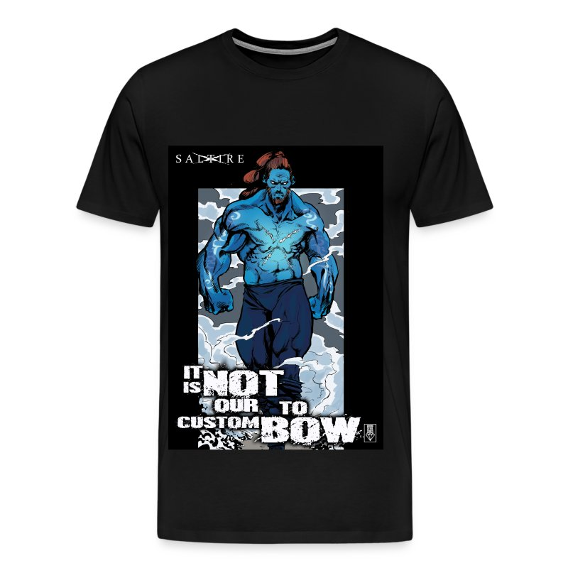 It is not our custom to bow - Men's Premium T-Shirt