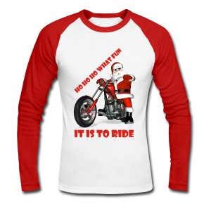 Ho Ho Ho what fun it is to ride - T-shirt baseball manches longues Homme