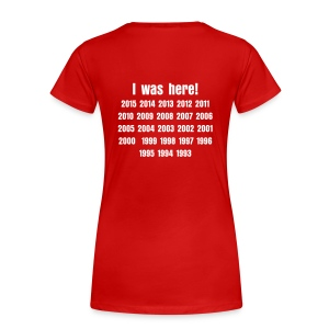 I was here! - Dames - Vrouwen Premium T-shirt