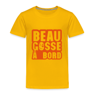 Tee shirts ~ T-shirt Premium Enfant ~ beau gosse à bord