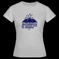 Tee shirts ~ Tee shirt Femme ~ pastis par temps de chien pastis qui passe bien