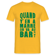 Tee shirts ~ Tee shirt Homme ~ quand y en a marre on va au bar