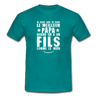 Tee shirts ~ Tee shirt Homme ~ meilleur papa fils comme le mien