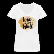 T-Shirts ~ Frauen T-Shirt mit V-Ausschnitt ~ Love as first Wuff