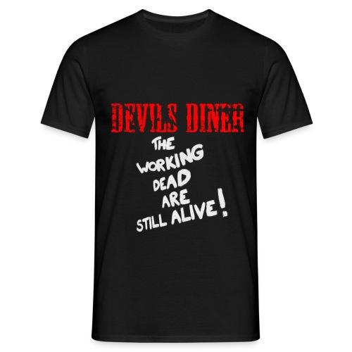 Devils Diner - The Working Dead T-Shirt - Männer T-Shirt