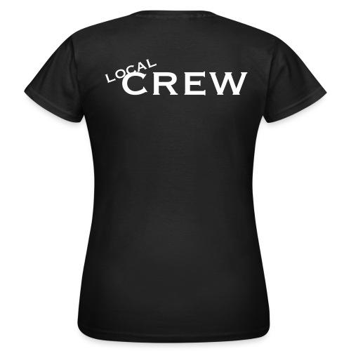 Local Crew - Frauen T-Shirt