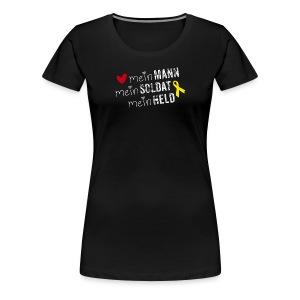 Mein Mann, mein Soldat, mein Held - Frauen Premium T-Shirt
