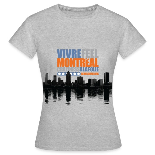Mens Bewelcome T-Shirt (Montreal/ All Colors). - Women's T-Shirt