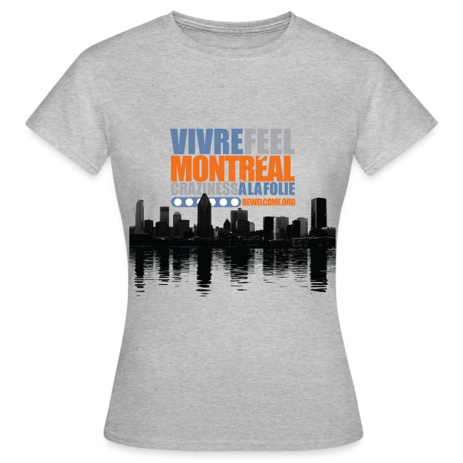 Womens Bewelcome T-Shirt (Montreal/ All Colors).