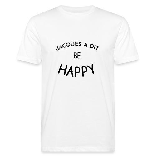 Jacques a dit - Bio Hommes - T-shirt bio Homme