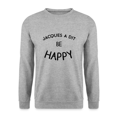 Jacques a dit - Sweat Hommes - Sweat-shirt Homme