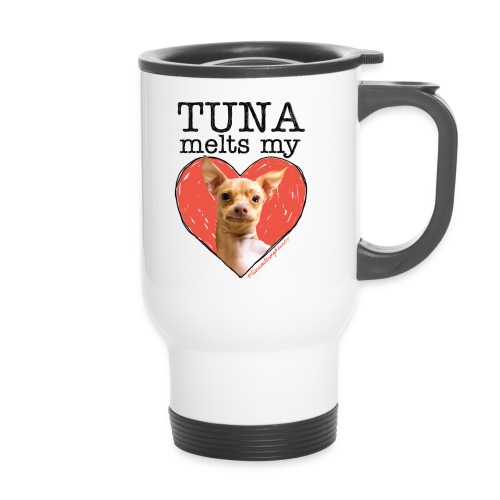 Tuna Melts My Heart Travel Mug - Travel Mug