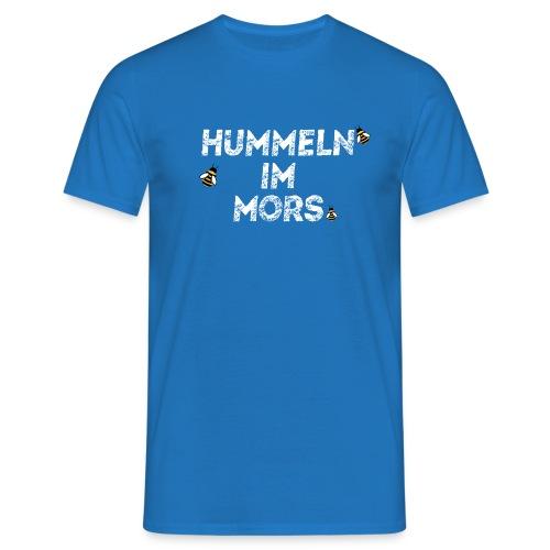 Hummeln im Mors - Männer T-Shirt
