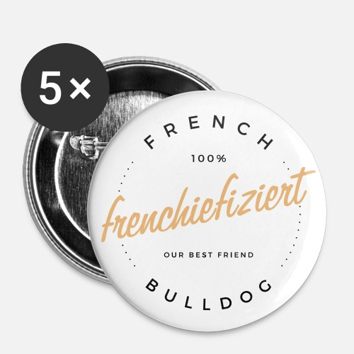 100% Frenchiefiziert - Buttons mittel 32 mm (5er Pack)