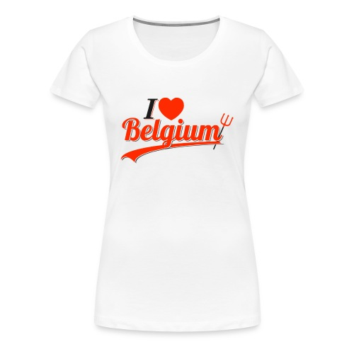 I LOVE BELGIUM - T-shirt Premium Femme