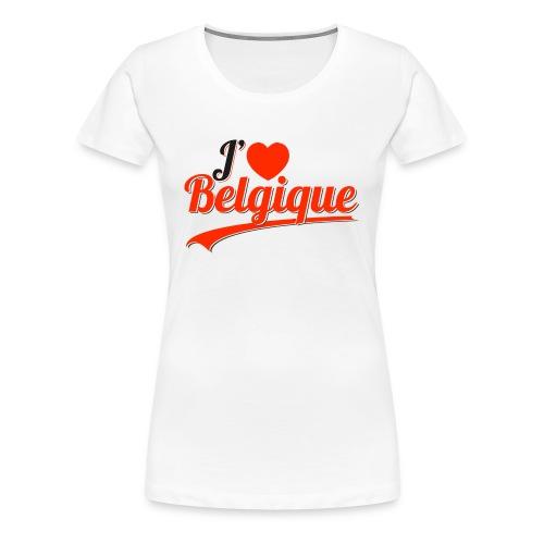 J'AIME LA BELGIQUE - T-shirt Premium Femme