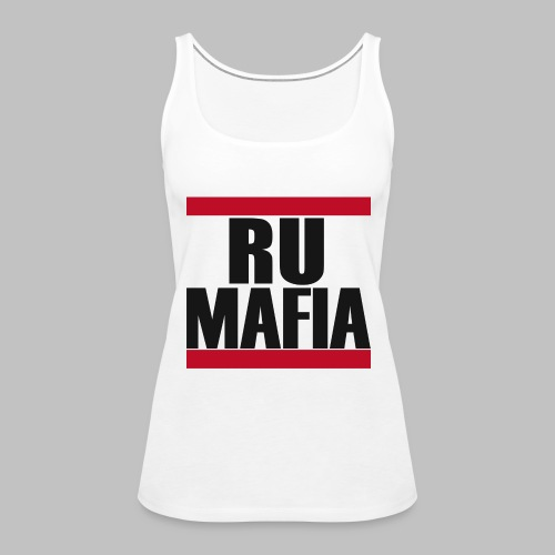 RU-Mafia Frauen Tank Top Weiß - Frauen Premium Tank Top