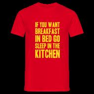 T-shirts ~ Mannen T-shirt ~ Grappig T-shirt Als je ontbijt op bed wilt...