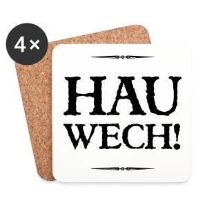 Hau wech! - Untersetzer (4er-Set)
