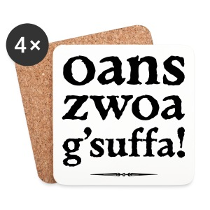 oans, zwoa, g'suffa! - Untersetzer (4er-Set)