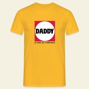 Daddy le papa de confiance - T-shirt Homme