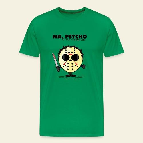 Mr. Psycho - T-shirt Premium Homme