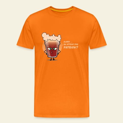 On attend pas Patrick - Saint Patrick version Pinte - T-shirt Premium Homme