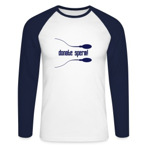 Donate Sperm - Men's Long Sleeve Baseball T-Shirt