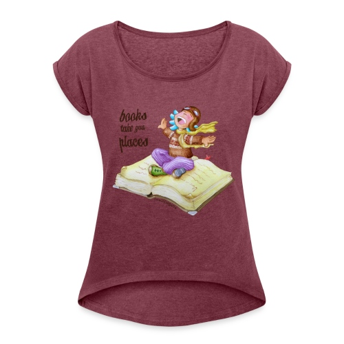 BOOKS CAN TAKE YOU PLACES - Camiseta con manga enrollada mujer