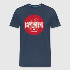 LOVE - MARTIN LUTHER KING - Herre premium T-shirt