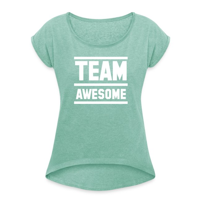 Vrouwen Shirt - Team Awesome
